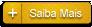 Saiba Mais
